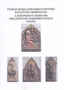 Petrás Mária kiállítás